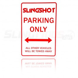 Embossed Aluminum Slingshot Only Parking Sign