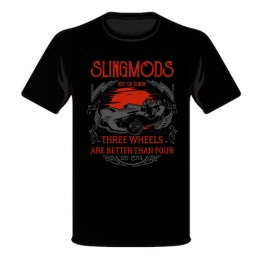SlingMods - Keep On Slingin' / Three Wheels Are Better Than Four T-Shirt